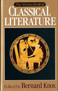 Norton Book Of Classical Literature