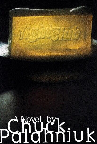 Fightclub: A Novel by Chuck Palahniuk