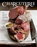 Charcuterie: The Craft Of Salting Smoking And Curing