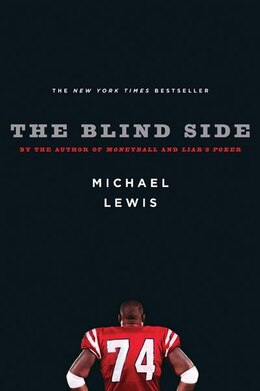 Book Blind Side: Evolution Of A Game by Michael Lewis