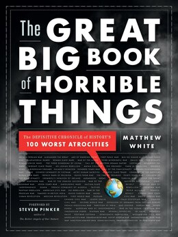Book The Great Big Book Of Horrible Things by Matthew White