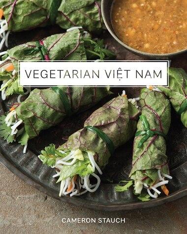 Vegetarian Viet Nam by Cameron Stauch