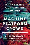 Book Machine, Platform, Crowd by Andrew McAfee