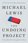 Book The Undoing Project: A Friendship That Changed Our Minds by Michael Lewis