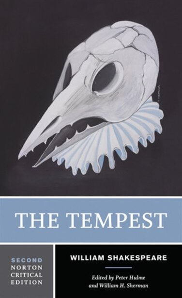 The Tempest: A Norton Critical Edition by William Shakespeare