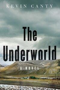 The Underworld: A Novel