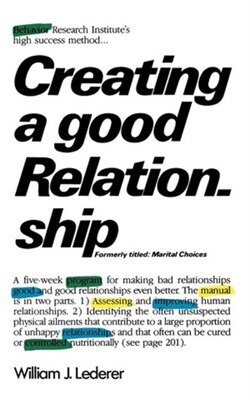 Book Creating A Good Relationship by William Lederer
