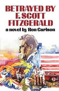 Betrayed By F Scott Fitzgerald