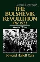 Bolshevik Revolution, 1917-1923