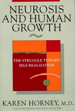 Book Neurosis And Human Growth by Karen Horney