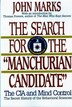 Search For The Manchurian Candidate by John Marks