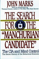 Search For The Manchurian Candidate