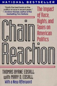 Chain Reaction: The Impact Of Race Rights And Taxes On American Politics