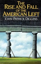 Rise And Fall Of The American Left