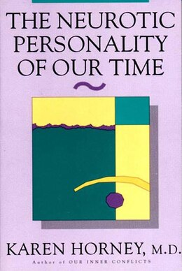 Book Neurotic Personality Of Our Time by Karen Horney