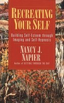 Book Recreating Your Self by Nancy J Napier