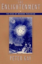 01 Enlightenment An Interpretation: The Rise Of Modern Paganism