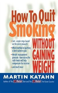 Book How to Quit Smoking Without Gaining Weight by Martin Katahn