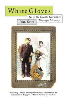 Book White Gloves by John Kotre