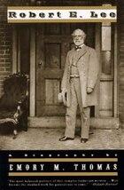 Robert E Lee: A Biography