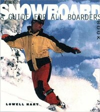 Snow: A Guide For All Boarders