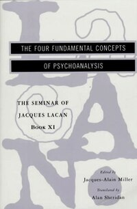 Four Fundamental Concepts Of Psychoanalysis