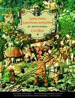 Spirits Fairies Leprechauns And Goblins An Encyclopedia