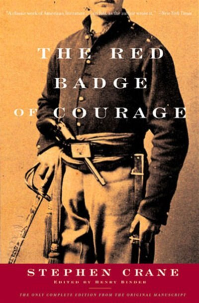 Red Badge Of Courage Original by STEPHEN CRANE