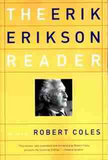 Erik Erikson Reader by Erik H H. Erikson