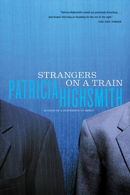 Book Strangers On A Train by Patricia Highsmith