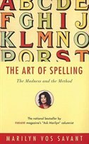 Art Of Spelling: The Madnes And The Method