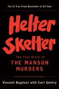Book Helter Skelter: The True Story Of The Manson Murder by Vincent Bugliosi