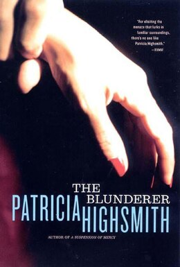 Book Blunderer by Patricia Highsmith