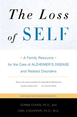Book Loss Of Self 2e: A Family Resource For The Care Of The Alzheimers Disease And Rela by Donna Cohen