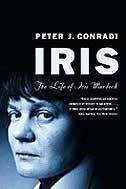 Iris The Life of Iris Murdoch