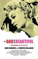 Bad And The Beautiful