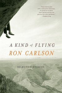 Kind Of Flying: Selected Stories