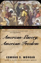 American Slavery American Freedom Revised Edition