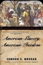 American Slavery American Freedom Revised Edition