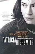 Book Nothing That Meets The Eye by Patricia Highsmith