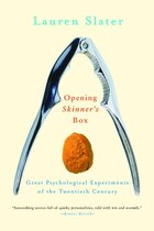Opening Skinners Box: Great Psychological Experiments Of The Twentieth Century