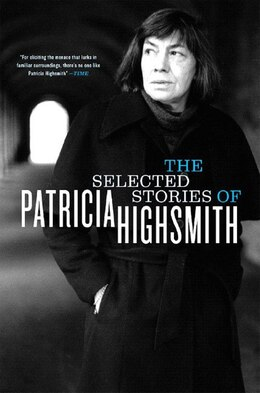 Book Selected Stories Of Patricia Highsmith by Patricia Highsmith