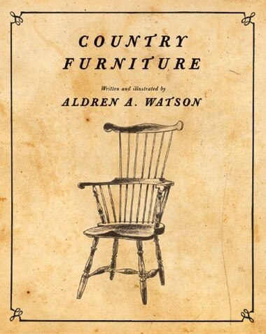 Country Furniture by Aldren A Watson
