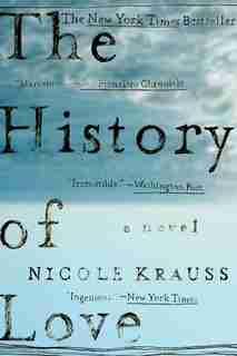 History Of Love: A Novel by Nicole Krauss