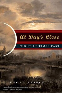 At Days Close: Night In Times Past