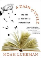 Dash Of Style: The Art And Mastery Of Punctuation