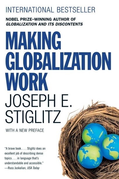 Making Globalization Work by Joseph E Stiglitz