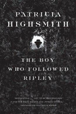 Book The Boy Who Followed Ripley by Patricia Highsmith