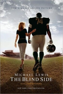 Book The Blind Side: With A New Afterword by Michael Lewis