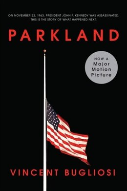 Book Parkland by Vincent Bugliosi